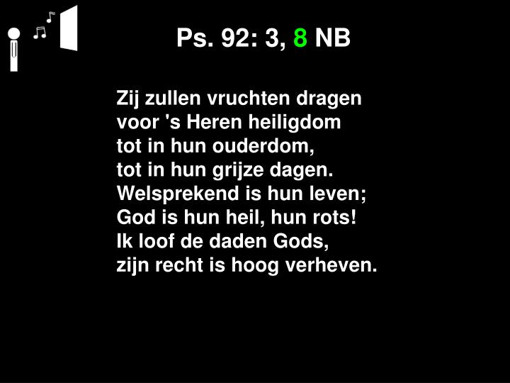 Ps. 92: 3,
