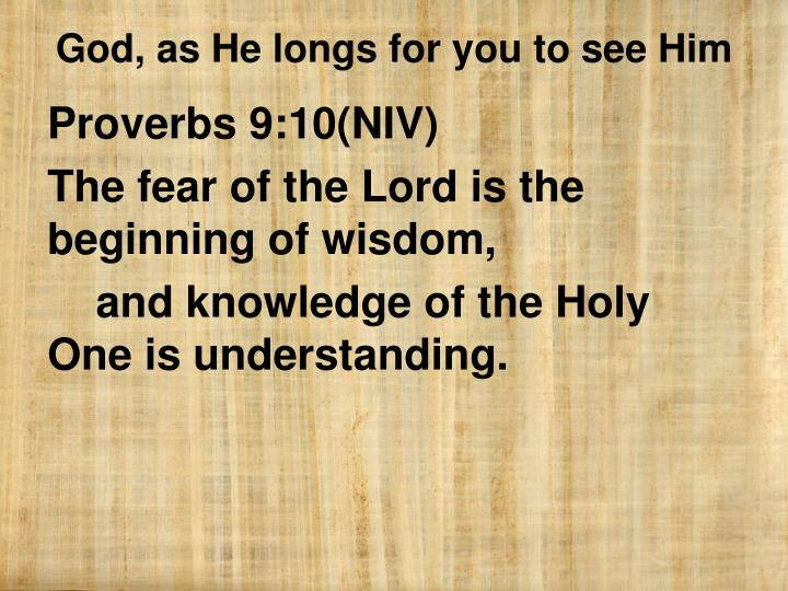 Proverbs 9:10(NIV)