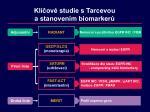 kl ov studie s tarcevou a stanoven m biomarker