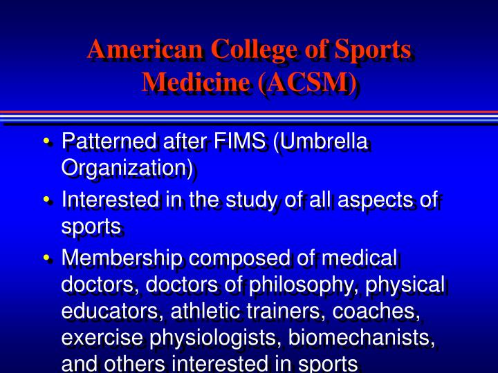 American College of Sports Medicine (ACSM)