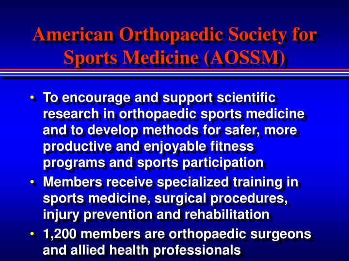 American Orthopaedic Society for Sports Medicine (AOSSM)