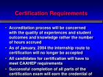 certification requirements1