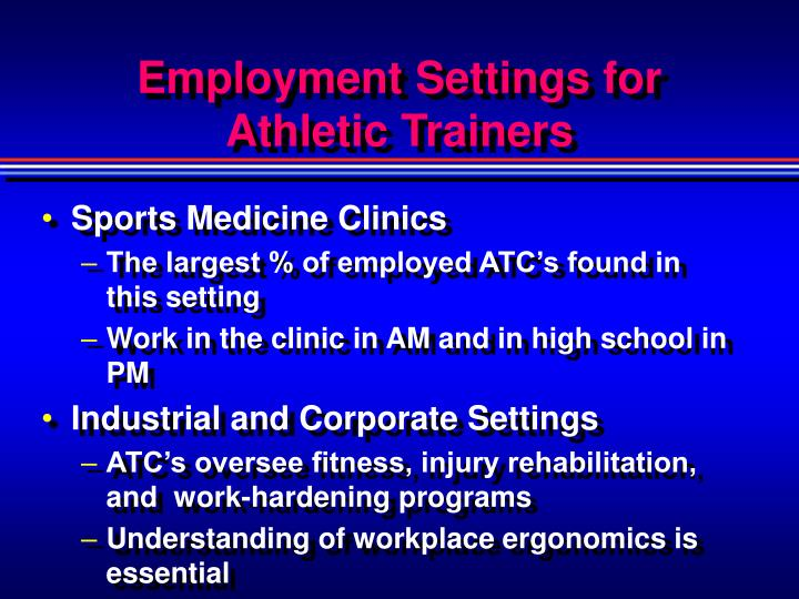 Employment Settings for Athletic Trainers