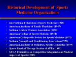 historical development of sports medicine organizations