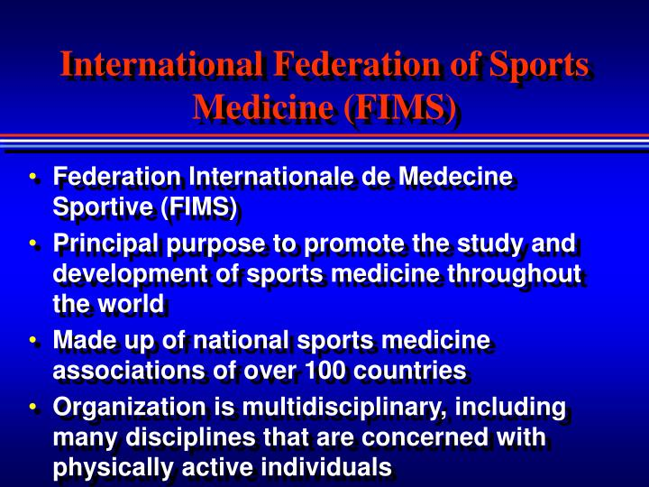 International Federation of Sports Medicine (FIMS)