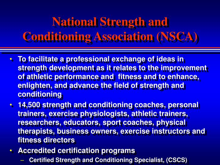 National Strength and Conditioning Association (NSCA)