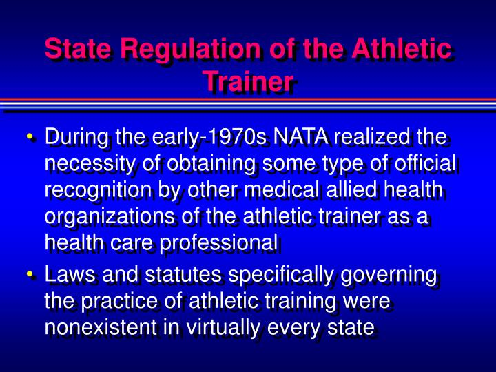 State Regulation of the Athletic Trainer