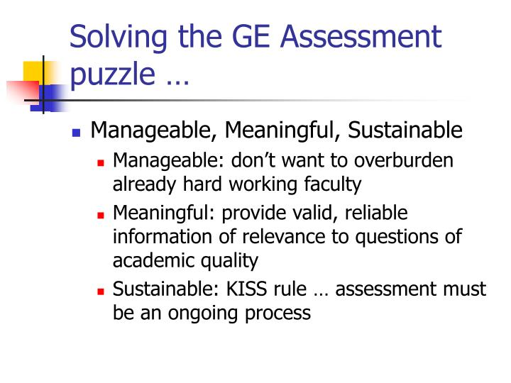 Solving the GE Assessment puzzle …
