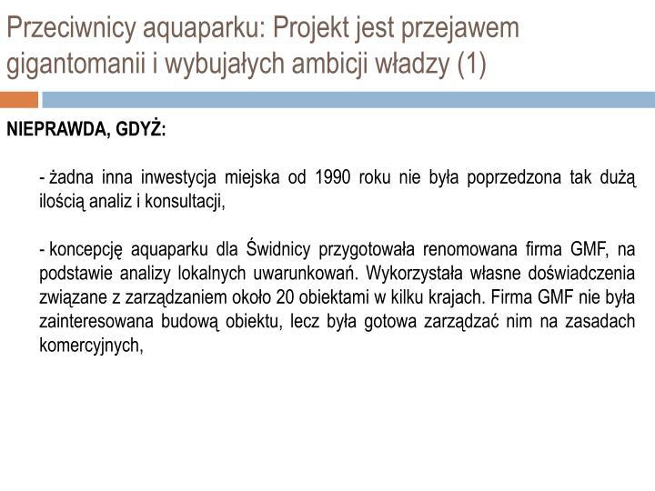 Przeciwnicy aquaparku: Projekt jest przejawem gigantomanii i wybujałych ambicji władzy (1)
