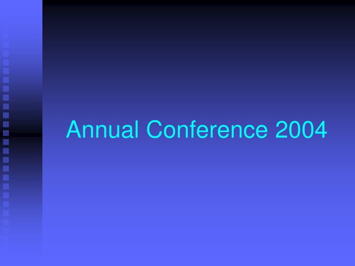 Annual Conference 2004