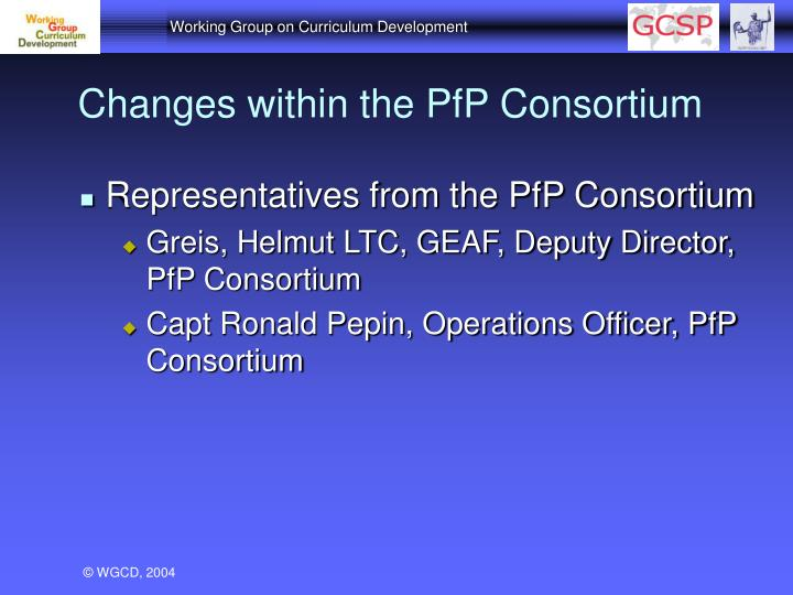 Changes within the PfP Consortium