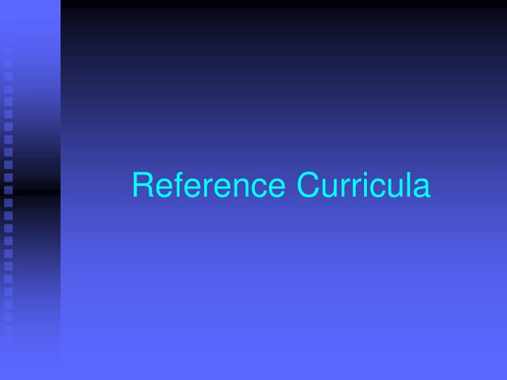 Reference Curricula