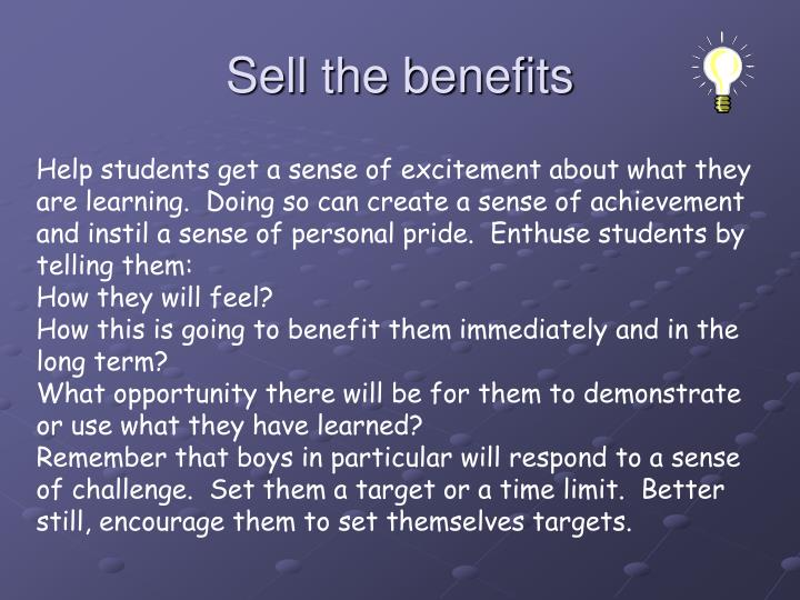 Sell the benefits