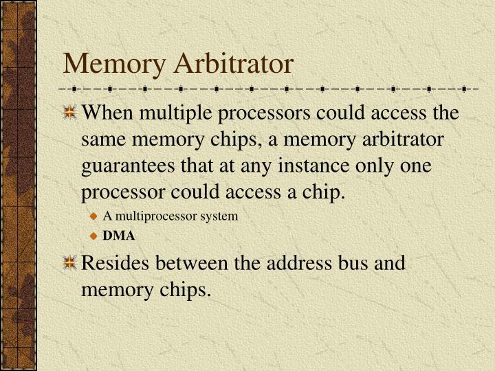 Memory Arbitrator