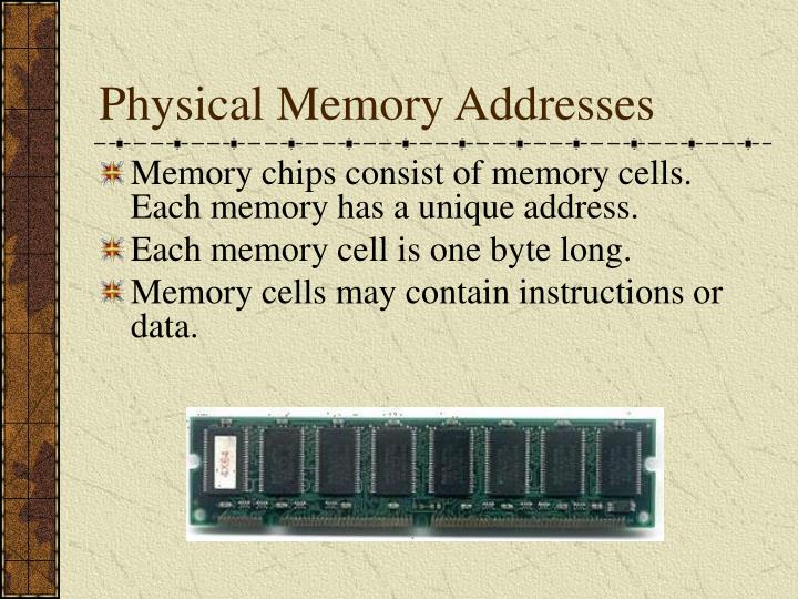 Physical Memory Addresses