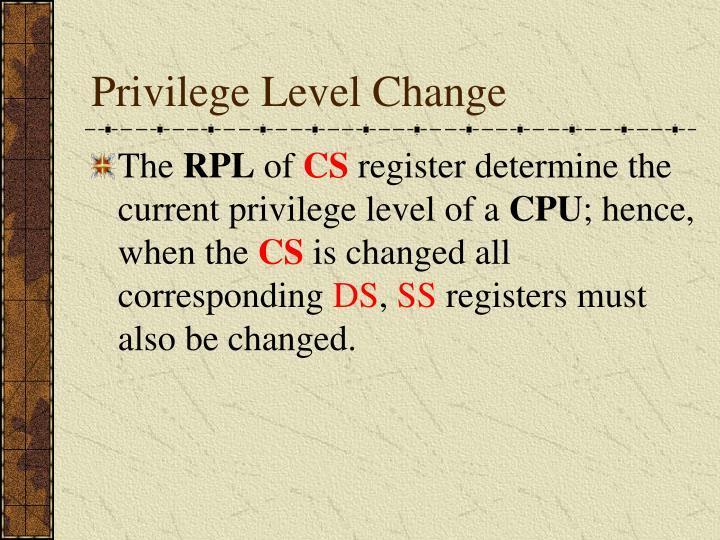 Privilege Level Change