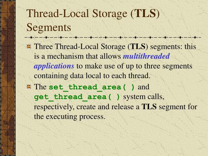Thread-Local Storage (