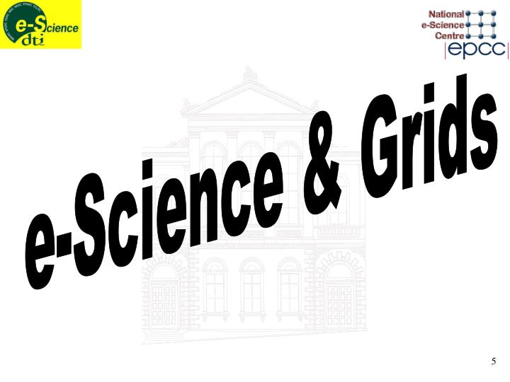 e-Science & Grids
