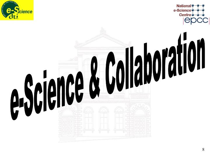 e-Science & Collaboration