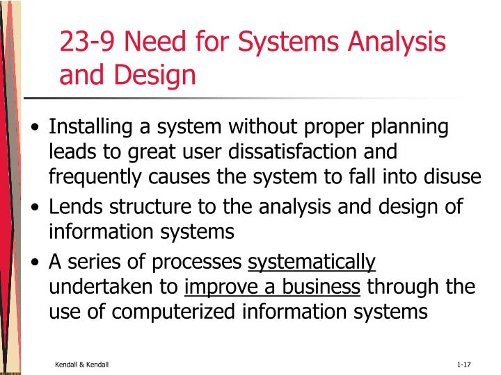 23-9 Need for Systems Analysis and Design