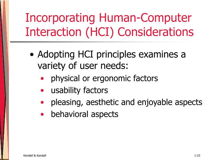 Incorporating Human-Computer Interaction (HCI) Considerations