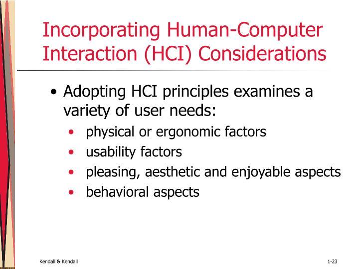 Incorporating Human-Computer Interaction (HCI) Considerations
