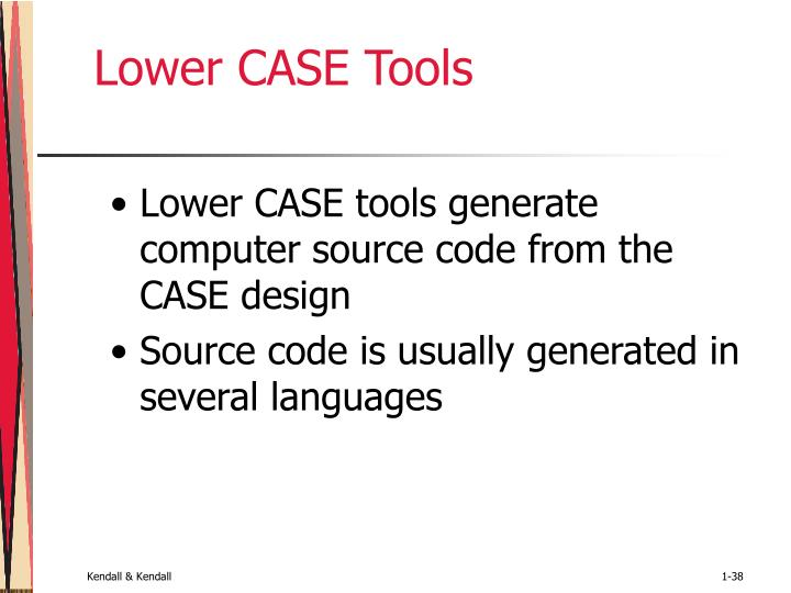 Lower CASE Tools