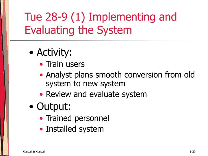 Tue 28-9 (1) Implementing and Evaluating the System
