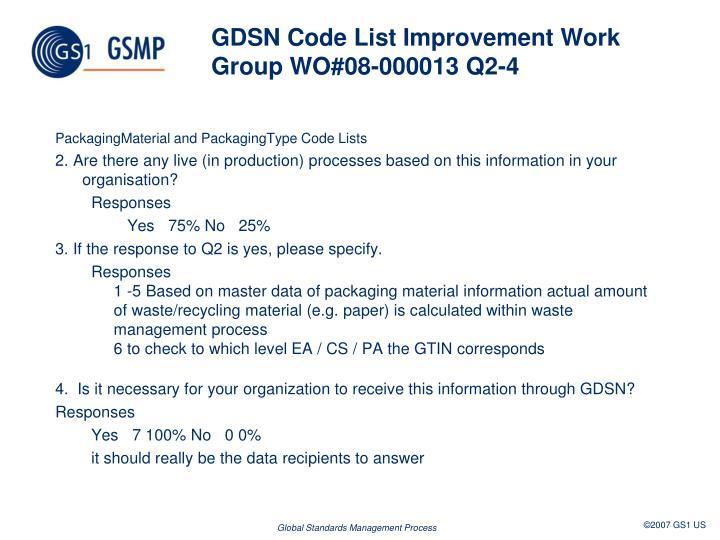 GDSN Code List Improvement Work GroupWO#08-000013 Q2-4