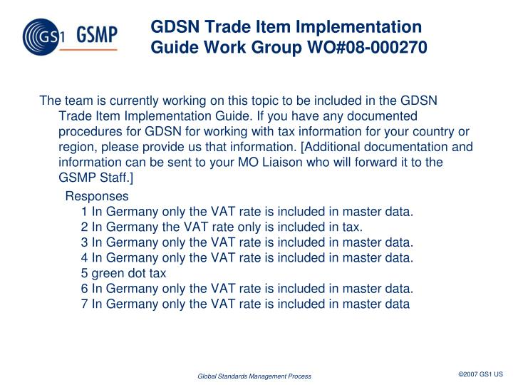 GDSN Trade Item Implementation Guide Work Group WO#08-000270