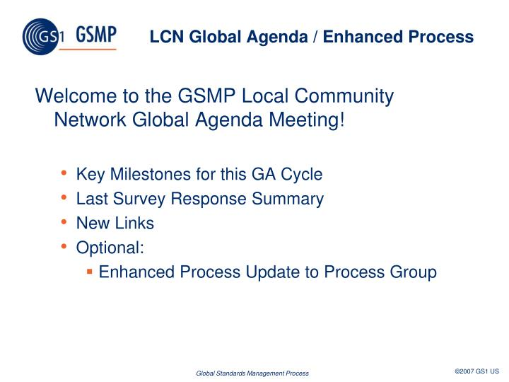 LCN Global Agenda / Enhanced Process