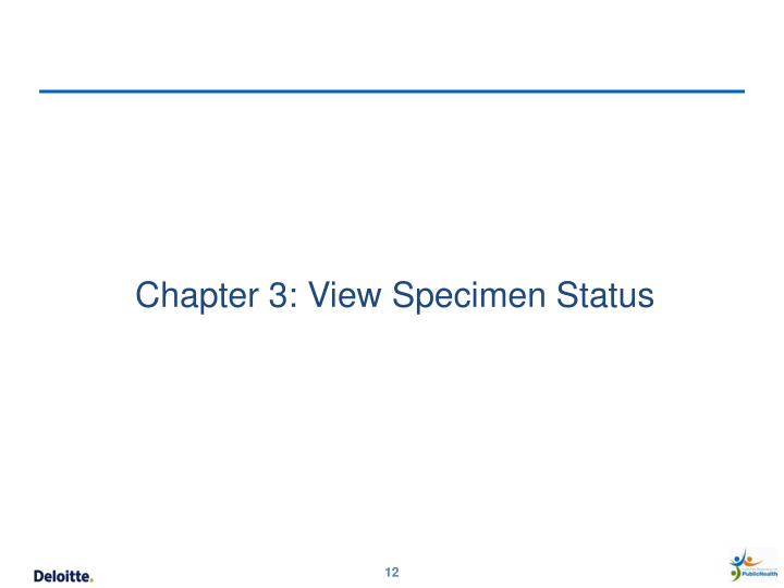 Chapter 3: View Specimen Status