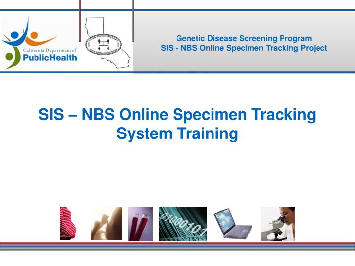 Sis nbs online specimen tracking system training