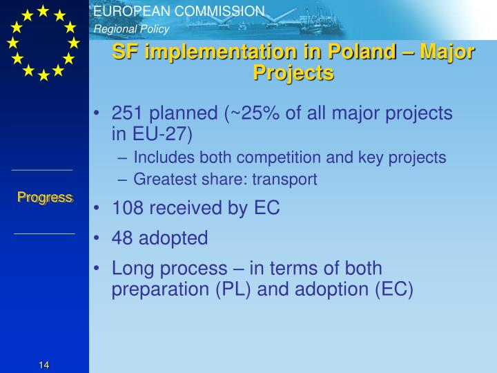 SF implementation in Poland – Major Projects