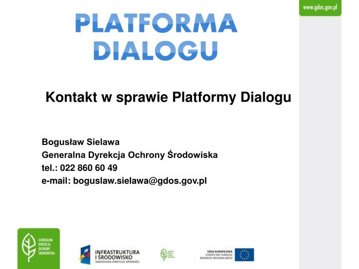 Kontakt w sprawie Platformy Dialogu