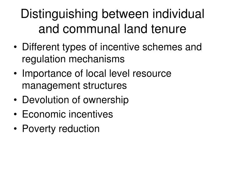 Distinguishing between individual and communal land tenure