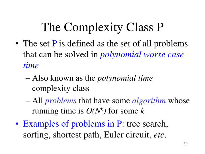 The Complexity Class P