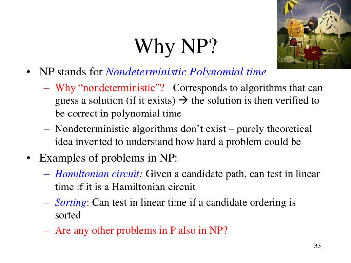 Why NP?