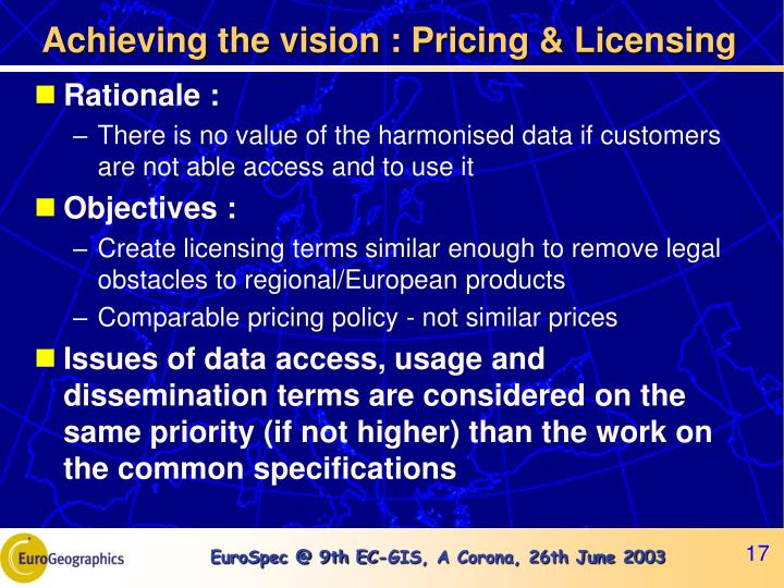 Achieving the vision : Pricing & Licensing