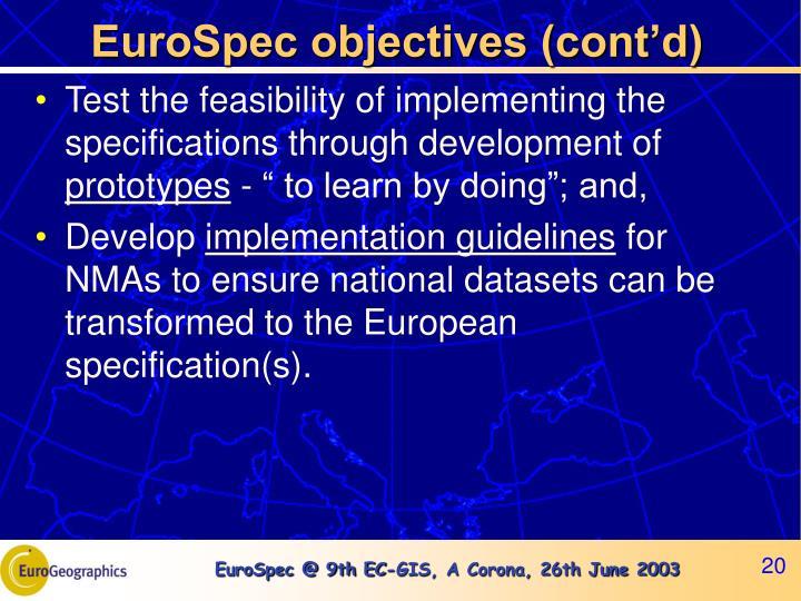 EuroSpec objectives (cont'd)