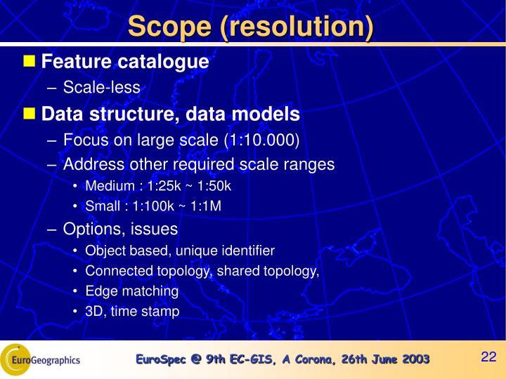 Scope (resolution)