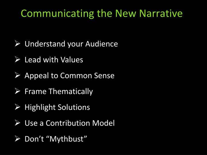 Communicating the New Narrative