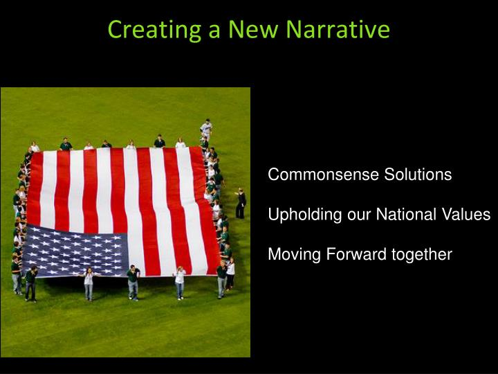 Creating a New Narrative