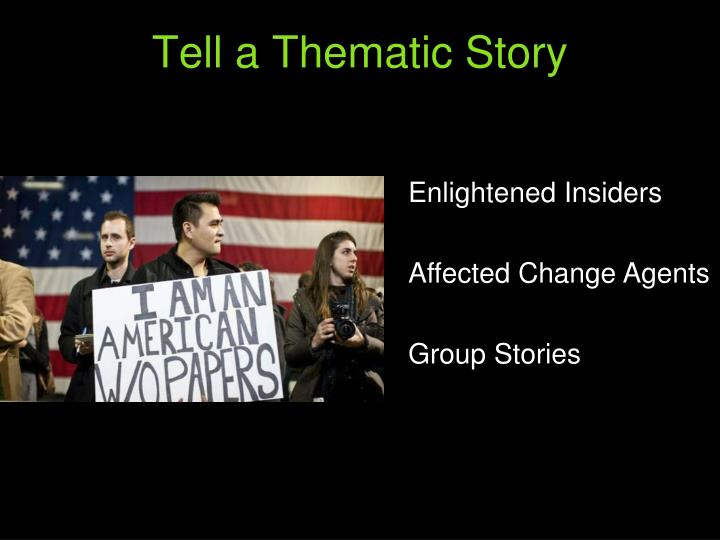 Tell a Thematic Story