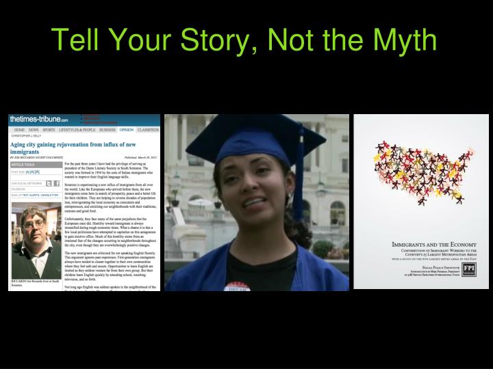 Tell Your Story, Not the Myth