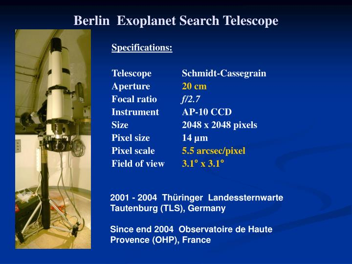 Berlin exoplanet search telescope