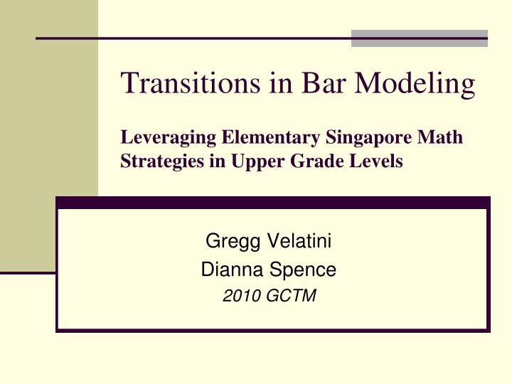 Transitions in Bar Modeling