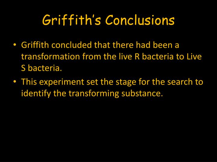 Griffith's Conclusions