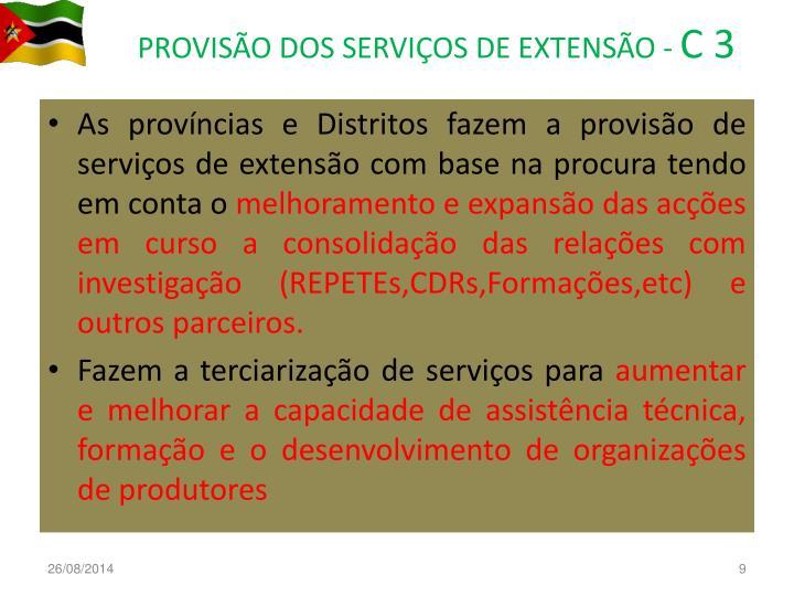 PROVISÃO DOS SERVIÇOS DE EXTENSÃO -