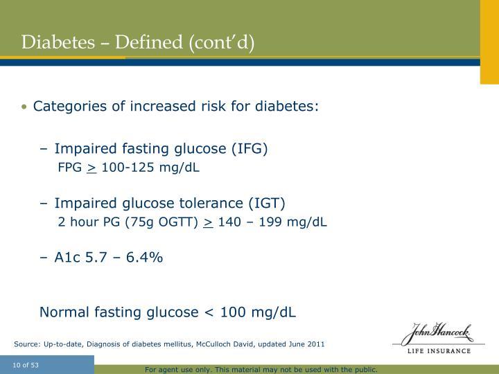 Diabetes – Defined (cont'd)